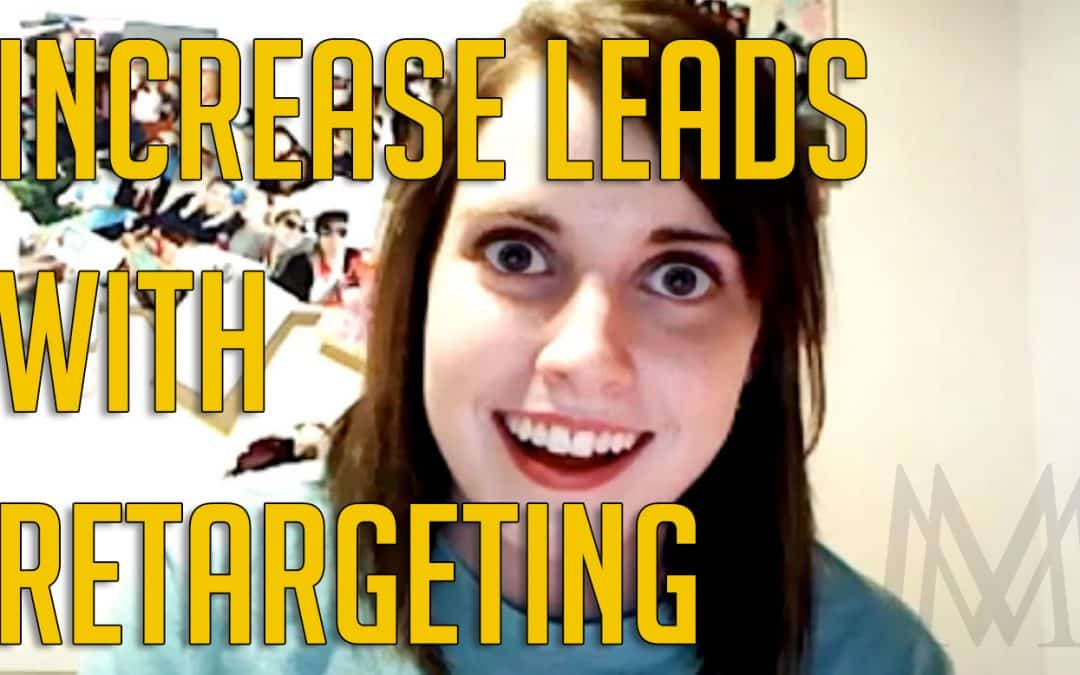 Retargeting: The Crazy Ex Girlfriend of Marketing